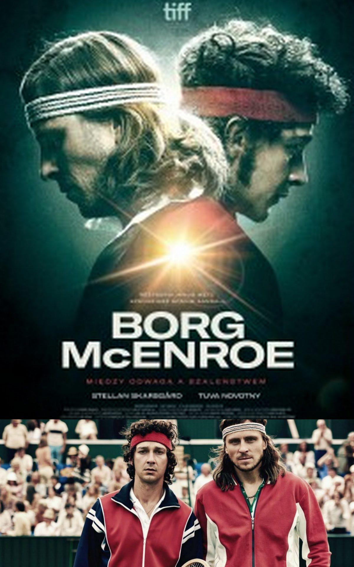 Borg / McEnroe: braterstwo rakiet.